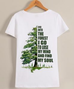Original And Into The Forest I Go To Lose My Mind And Find My Soul Green Tree Shirt 1 1 247x296 - Original And Into The Forest I Go To Lose My Mind And Find My Soul Green Tree Shirt