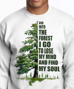 Original And Into The Forest I Go To Lose My Mind And Find My Soul Green Tree Shirt 2 1 247x296 - Original And Into The Forest I Go To Lose My Mind And Find My Soul Green Tree Shirt