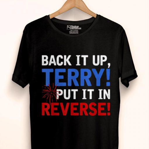 Original Back It Up Terry Put It In Reverse Firework 4th Of July shirt 1 1 510x510 - Original Back It Up Terry Put It In Reverse Firework 4th Of July shirt