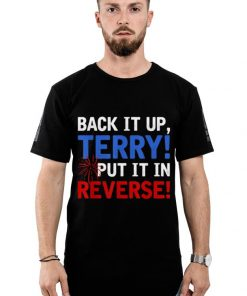 Original Back It Up Terry Put It In Reverse Firework 4th Of July shirt 2 1 247x296 - Original Back It Up Terry Put It In Reverse Firework 4th Of July shirt