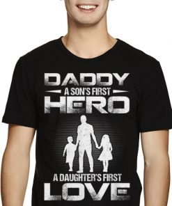 Original Father Day Daddy Sons First Hero Daughters First Love Shirt 2 1 247x296 - Original Father Day Daddy Sons First Hero Daughters First Love Shirt