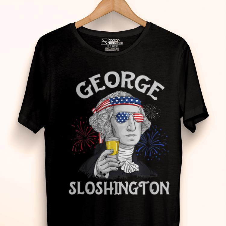 Original George Sloshington 4th Of July George Washinton Drinking shirt