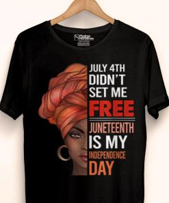 Original July 4th Didn t Set Me Free Juneteenth Is My Independence Day shirt 1 1 247x296 - Original July 4th Didn't Set Me Free Juneteenth Is My Independence Day shirt