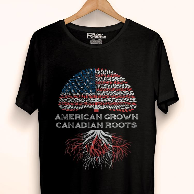 Premium American Grown Canadian Roots Us Flag Happy Independence Day And Canada Day shirt