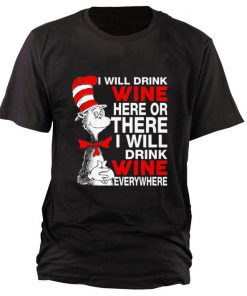Pretty I will drink wine here or there i will drink shirt 1 1 247x296 - Pretty I will drink wine here or there i will drink shirt