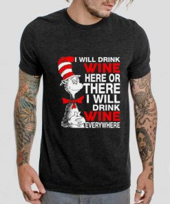 Pretty I will drink wine here or there i will drink shirt 2 1 247x296 - Pretty I will drink wine here or there i will drink shirt