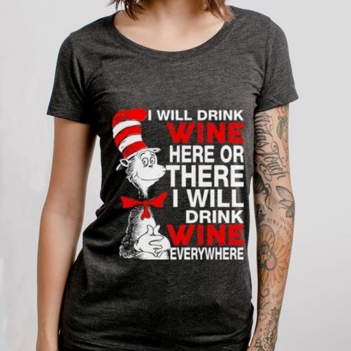 Pretty I will drink wine here or there i will drink shirt 3 1 510x510 - Pretty I will drink wine here or there i will drink shirt