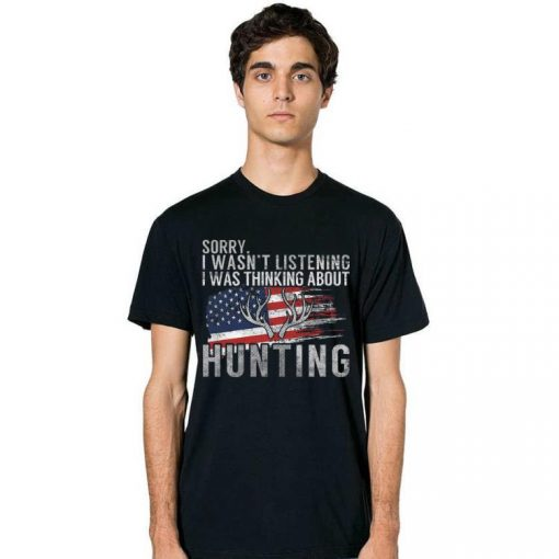 Sorry I Wasn t Listening I Was Thinking About Hunting American Flag shirt 2 1 510x510 - Sorry I Wasn't Listening I Was Thinking About Hunting American Flag shirt