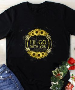 The Best I ll Go With You Sunflower Circel shirt 1 1 247x296 - The Best I'll Go With You Sunflower Circel shirt