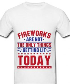Top Fireworks Are Not The Only Things Getting Lit Today 4th Of July Independence Day shirt 2 2 1 247x296 - Top Fireworks Are Not The Only Things Getting Lit Today 4th Of July Independence Day shirt
