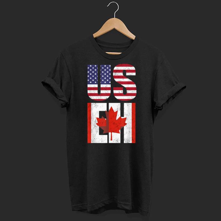 Us Eh American Canadian America Canada Flag shirt