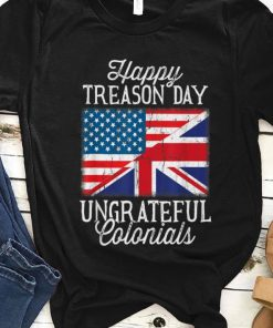 4th Of July Happy Treason Day Ungrateful Colonials 1 1 247x296 - 4th Of July Happy Treason Day Ungrateful Colonials