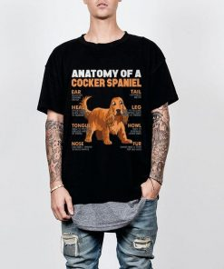 Awesome Anatomy Of A Cocker Spaniel The Function Of Dog s Part shirt 2 1 247x296 - Awesome Anatomy Of A Cocker Spaniel The Function Of Dog's Part shirt
