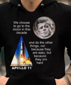 Awesome Apollo 11 Launch JFK Quote shirt 2 1 247x296 - Awesome Apollo 11 Launch, JFK Quote shirt