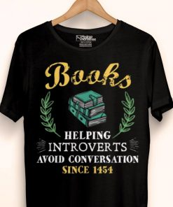 Awesome Book Reader Helping Introverts Avoid Conversation shirt 1 1 247x296 - Awesome Book Reader Helping Introverts Avoid Conversation shirt
