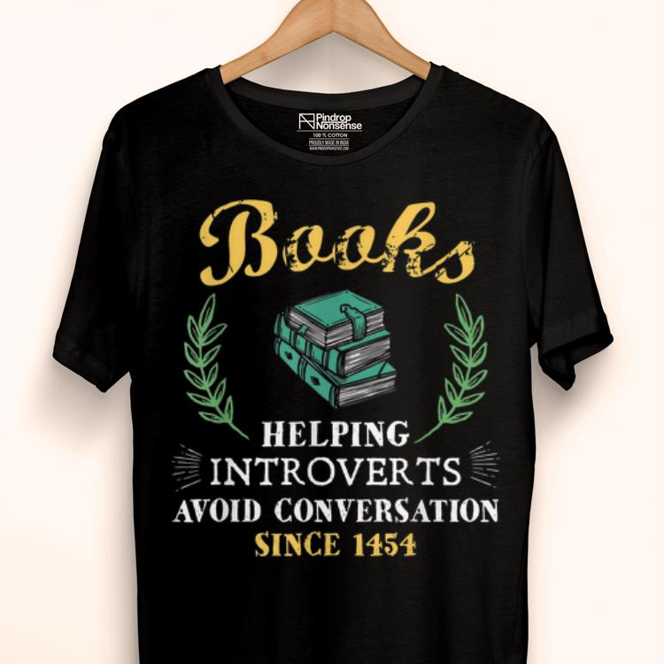 Awesome Book Reader Helping Introverts Avoid Conversation shirt