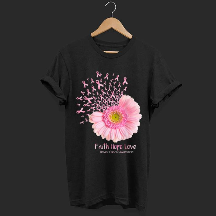 Awesome Cancer Awareness Pink Flower Faith Hope Love Breast shirt