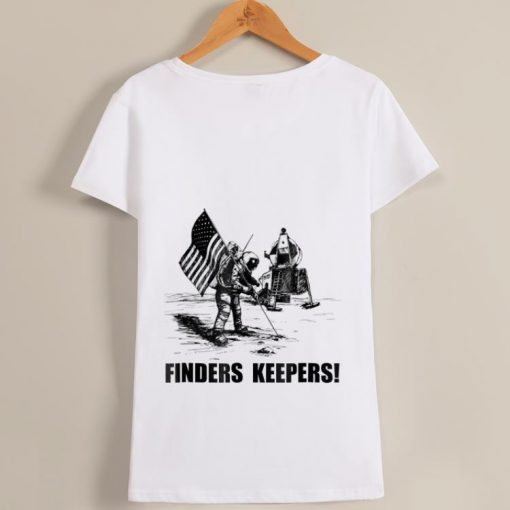 Awesome Finders Keepers Moon Landing Space Funny shirt 1 1 510x510 - Awesome Finders Keepers Moon Landing Space Funny shirt