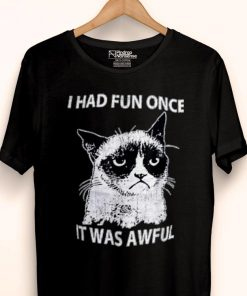 Awesome Grumpy Cats I Had Fun Once It Was Awful shirt 1 1 247x296 - Awesome Grumpy Cats I Had Fun Once It Was Awful shirt