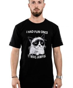 Awesome Grumpy Cats I Had Fun Once It Was Awful shirt 2 1 247x296 - Awesome Grumpy Cats I Had Fun Once It Was Awful shirt