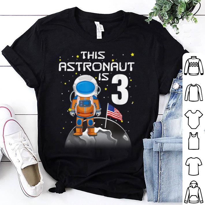 Awesome Kids 3rd Birthday Astronaut One Step Boys 3 Year Old shirt