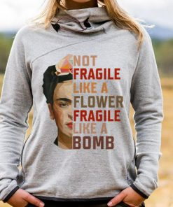 Awesome Not Fragile Like A Flower Fragile Like A Bomb shirt 1 1 247x296 - Awesome Not Fragile Like A Flower Fragile Like A Bomb shirt