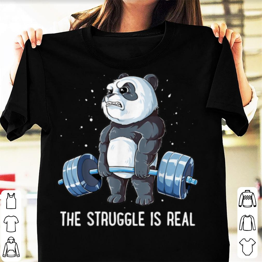 Awesome Panda Gyming The Struggle Is Real Bear Deadlift shirt