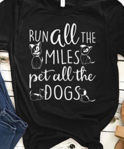Awesome Runner Dog Lover Run All The Miles Pet All The Dogs shirt 1 1 247x296 - Awesome Runner Dog Lover Run All The Miles Pet All The Dogs shirt