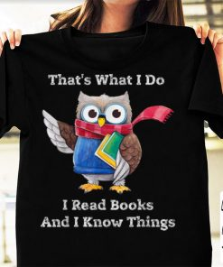 Awesome Smart Owl Thats What I Do I Read Books And I Know Things shirt 1 1 247x296 - Awesome Smart Owl Thats What I Do I Read Books And I Know Things shirt