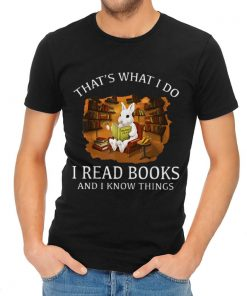 Awesome Thats What I Do I Read Books And I Know Things Rabbit Bunny shirt 2 1 247x296 - Awesome Thats What I Do I Read Books And I Know Things Rabbit Bunny shirt