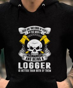 Best price Two Kinds People In World Logger Better shirt 2 1 247x296 - Best price Two Kinds People In World Logger Better shirt