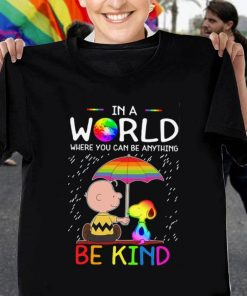 Funny Charlie Brown Snoopy In a world where you can be anything be kind LGBT shirt 1 1 247x296 - Funny Charlie Brown Snoopy In a world where you can be anything be kind LGBT shirt