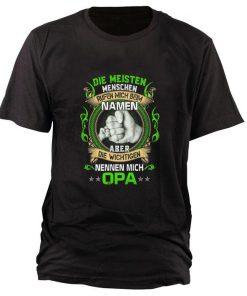 Funny Die Meisten Menschen Rufen Mich Beim Namen Aber Die Wichtigen Nennen Mich Opa shirt 1 1 247x296 - Funny Die Meisten Menschen Rufen Mich Beim Namen Aber Die Wichtigen Nennen Mich Opa shirt