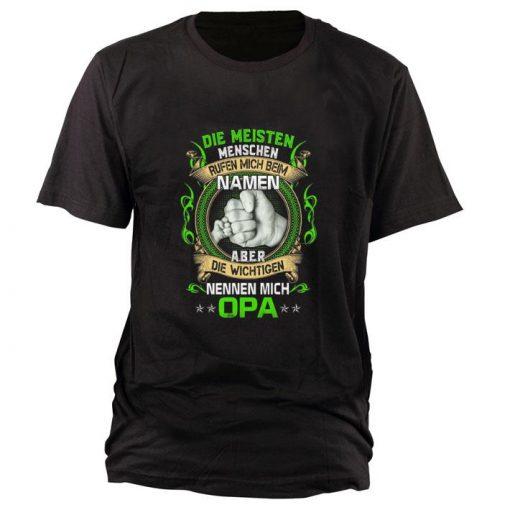 Funny Die Meisten Menschen Rufen Mich Beim Namen Aber Die Wichtigen Nennen Mich Opa shirt 1 1 510x510 - Funny Die Meisten Menschen Rufen Mich Beim Namen Aber Die Wichtigen Nennen Mich Opa shirt