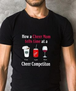 Funny How a cheer mom tells time at a cheer competiton shirt 2 1 247x296 - Funny How a cheer mom tells time at a cheer competiton shirt