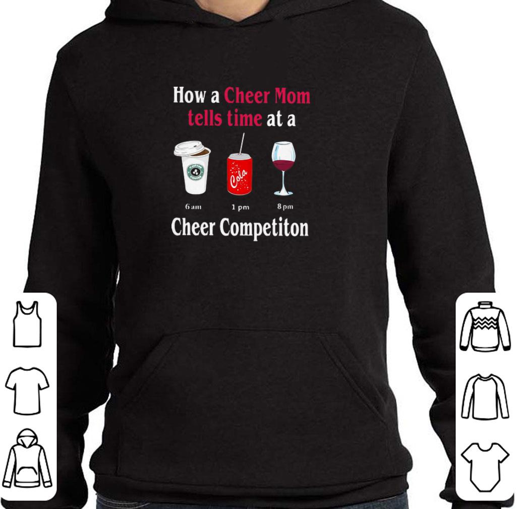 Funny How a cheer mom tells time at a cheer competiton shirt