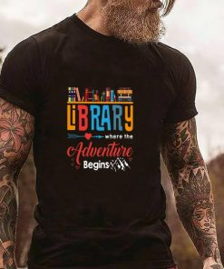 Funny Library where the adventure begins shirt 2 1 247x296 - Funny Library where the adventure begins shirt