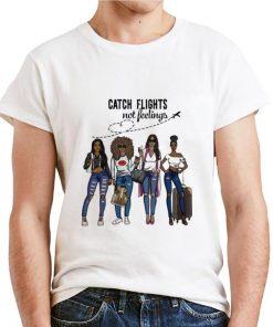 Funny catch flights not feelings shirt 2 1 247x296 - Funny catch flights not feelings shirt
