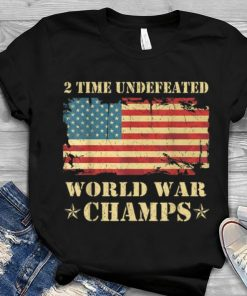 Greatest 2 Time Undefeated World War Champs Ameican Flag shirt 1 1 247x296 - Greatest 2 Time Undefeated World War Champs Ameican Flag shirt