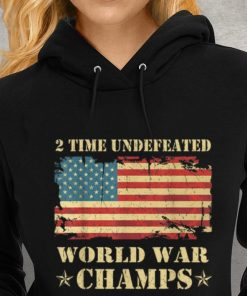 Greatest 2 Time Undefeated World War Champs Ameican Flag shirt 2 1 247x296 - Greatest 2 Time Undefeated World War Champs Ameican Flag shirt