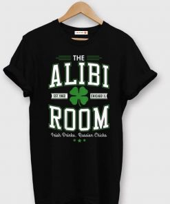 Hot Alibi Room Est 1963 Chicago Il Irish Drink Russian Chicks shirt 1 1 247x296 - Hot Alibi Room Est.1963 Chicago Il Irish Drink Russian Chicks shirt