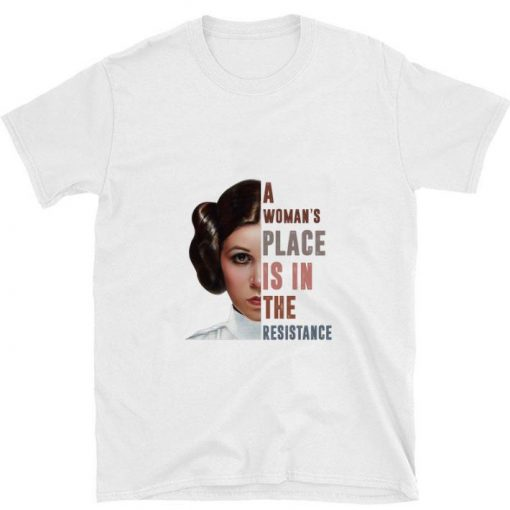 Hot Carrie Fisher A woman s place is in the resistance shirt 1 1 510x510 - Hot Carrie Fisher A woman's place is in the resistance shirt