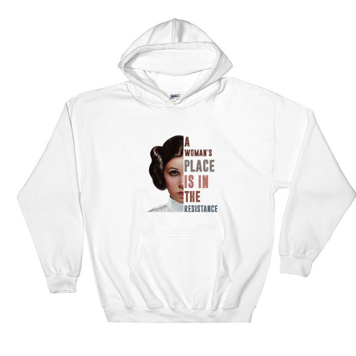 Hot Carrie Fisher A woman's place is in the resistance shirt