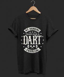 Hot Darts My Drinking Beer Team Has A Dart Problem shirt 1 1 247x296 - Hot Darts My Drinking Beer Team Has A Dart Problem shirt