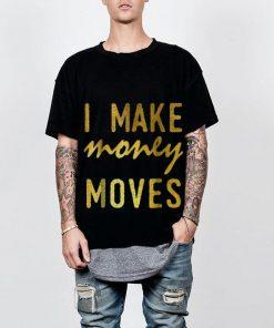 Hot I Make Money Moves shirt 2 1 247x296 - Hot I Make Money Moves shirt