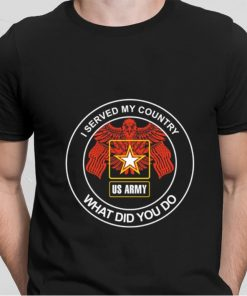 Hot I served my country proud US Army veteran what did you do shirt 2 1 247x296 - Hot I served my country proud US Army veteran what did you do shirt