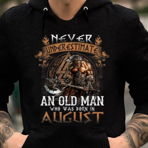 Hot Never Underestimate An Old Man Who Was Born In August shirt 2 1 510x510 - Hot Never Underestimate An Old Man Who Was Born In August shirt