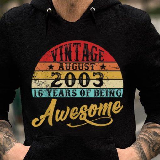 Hot Retro Vintage August 2003 16th Birthday shirt 2 1 510x510 - Hot Retro Vintage August 2003 16th Birthday shirt