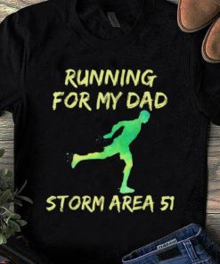 Hot Storm Area 51 Running For Dad shirt 1 1 247x296 - Hot Storm Area 51 Running For Dad shirt