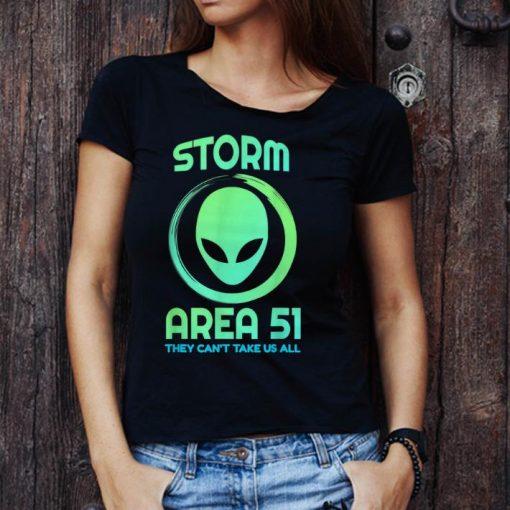 Hot Storm Area 51 They Can t Stop All Of Us shirt 3 1 510x510 - Hot Storm Area 51 They Can't Stop All Of Us shirt